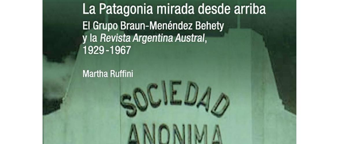 """Nuevo libro: """"La Patagonia mirada desde arriba"""""""