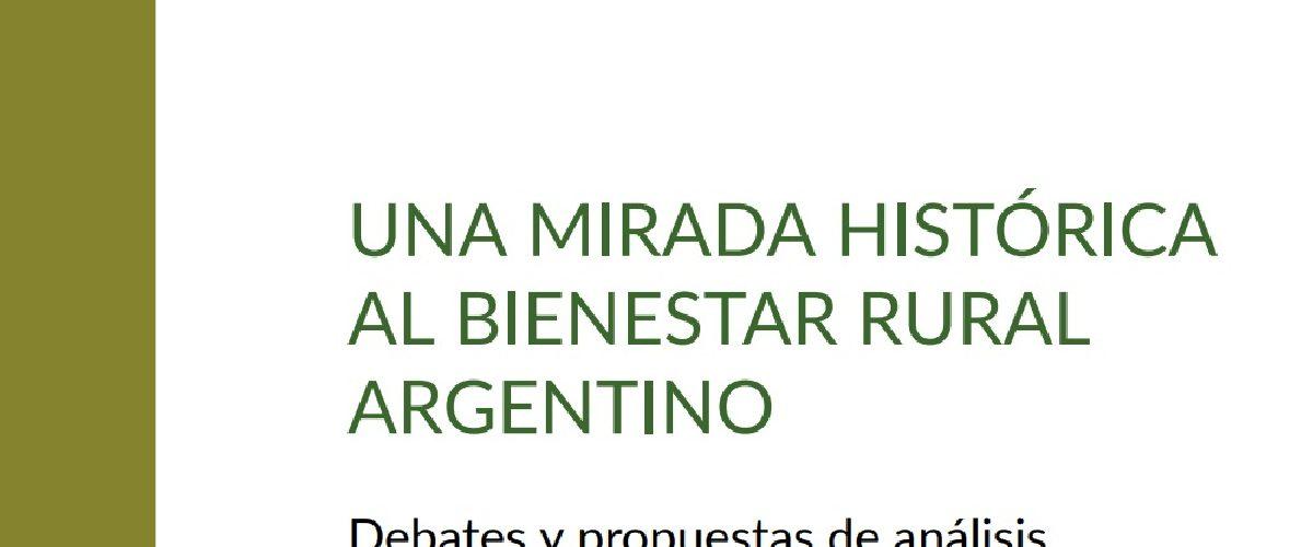 UNA MIRADA HISTÓRICA AL BIENESTAR RURAL ARGENTINO